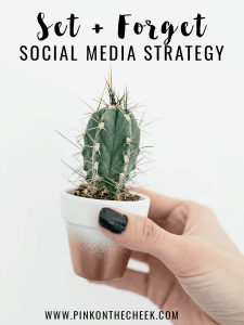 Set and Forget Social Media Strategy