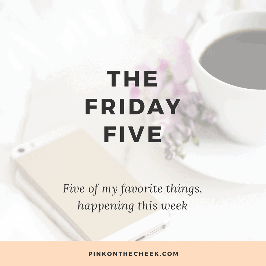 The Friday Five | January 27