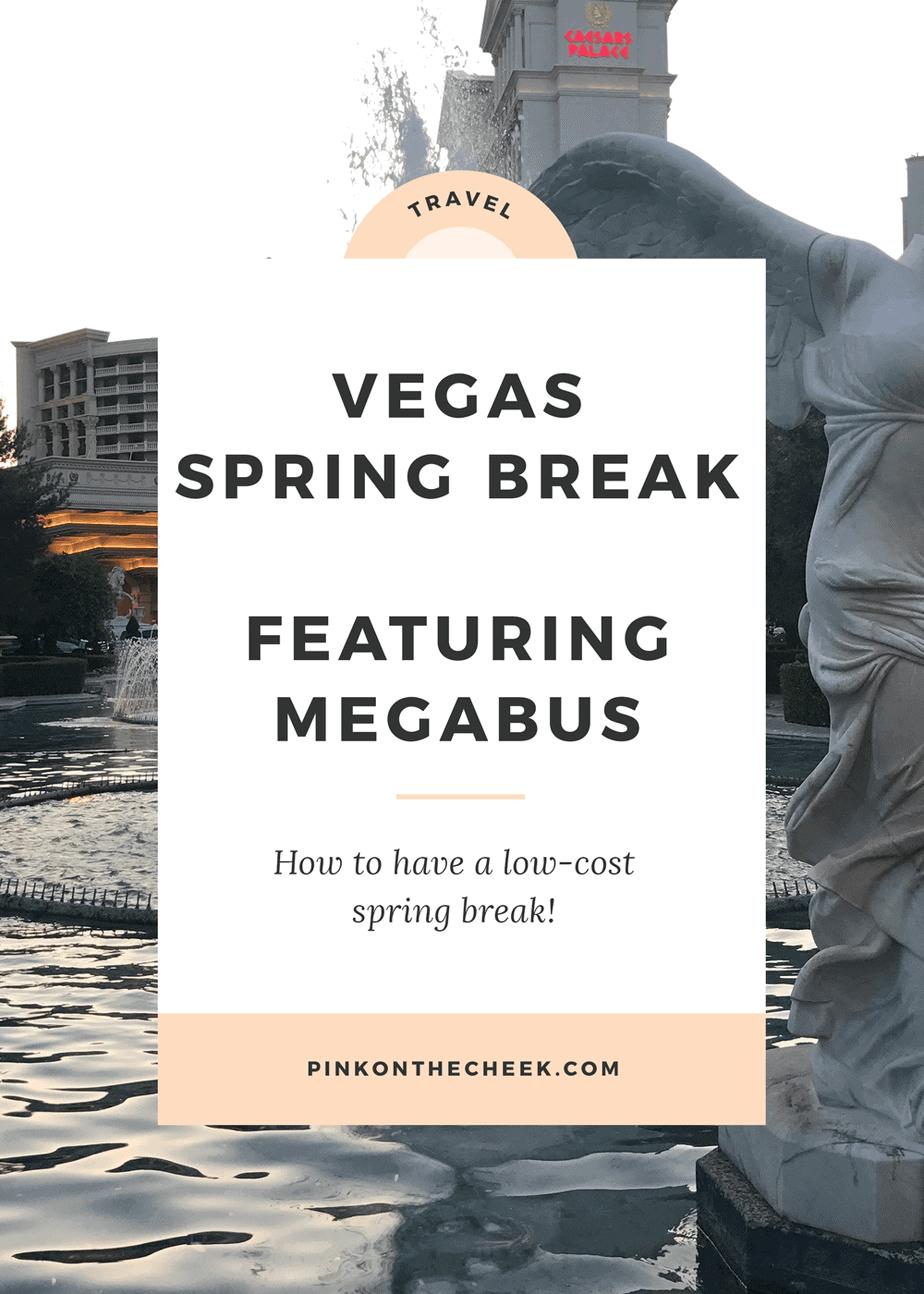 Las Vegas Spring Break Vacation