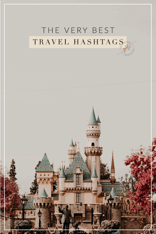 The very best hashtags to use on Instagram. Perfect for spring break travel photos!